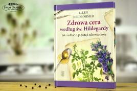 Zdrowa cera według Św. Hildegardy. Jak zadbać o piękną i zdrową skórę
